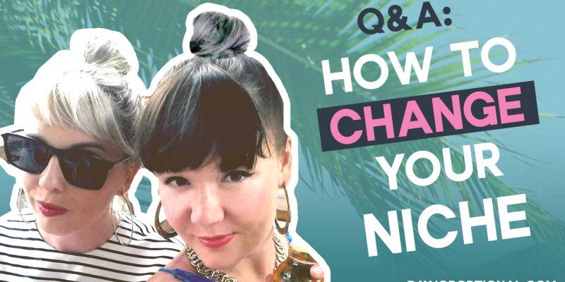 Writers Q&A - How to change your niche! - Day Job Optional Digital Nomad Writers Blog